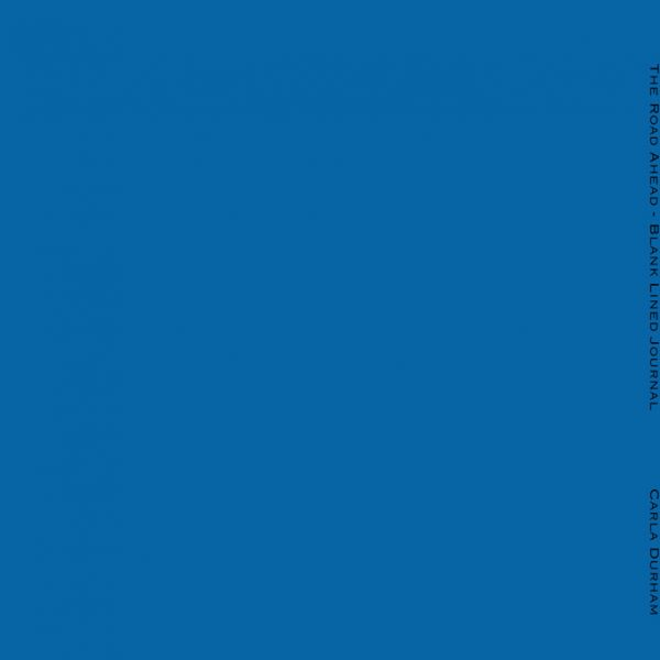 The blue back cover of The Road Ahead Journal